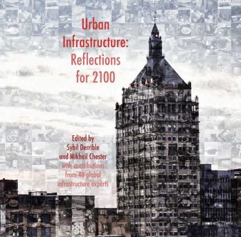 Urban Infrastructure: Reflections for 2100